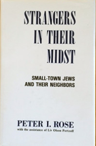 Strangers in Their Midst: Small-Town Jews and Their Neighbors