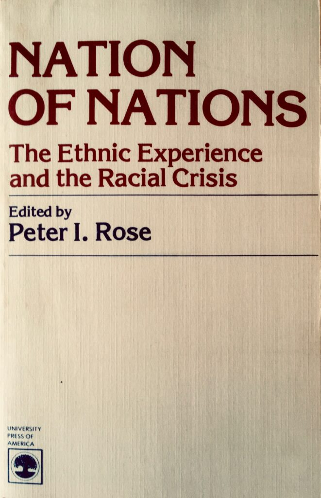 Nation of Nations: The Ethnic Experience and the Racial Crisis