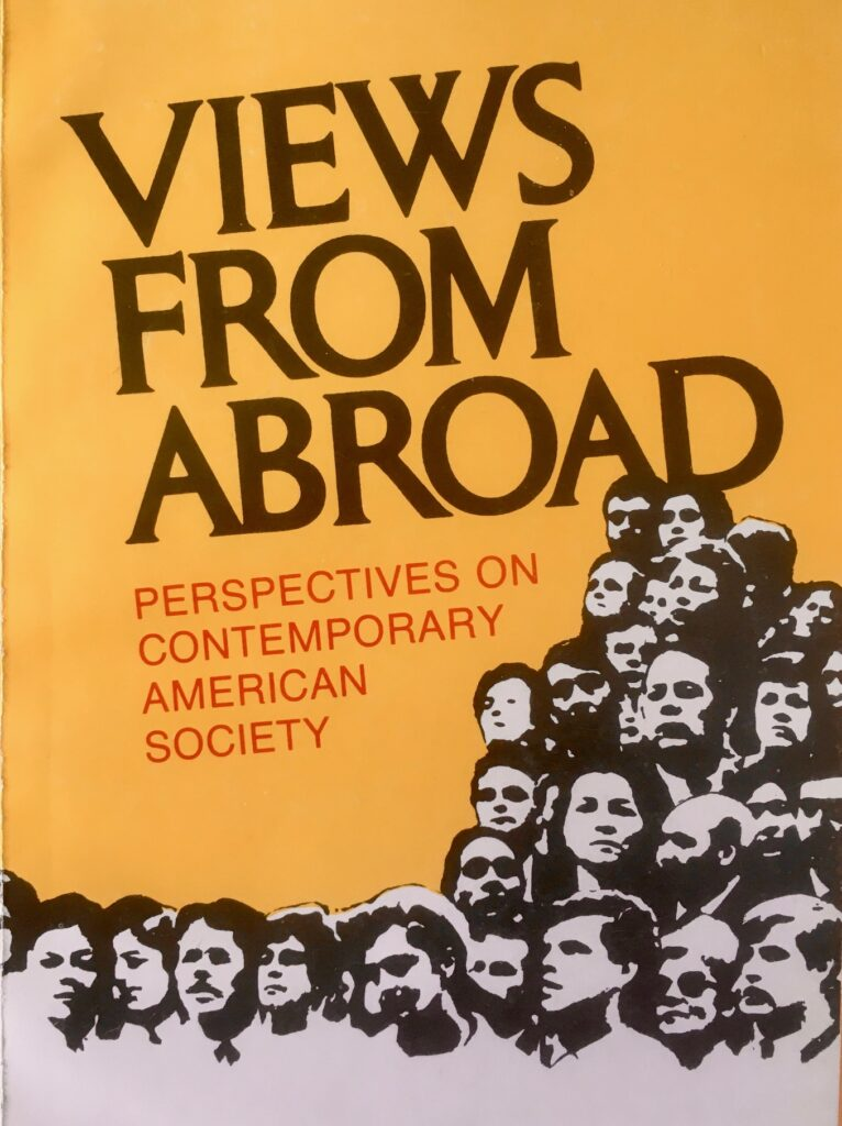 Views from Abroad: Perspectives on Contemporary American Society